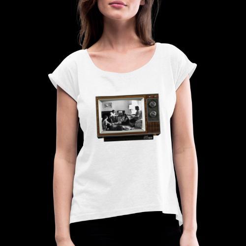 TV @ the TV - T-shirt à manches retroussées Femme