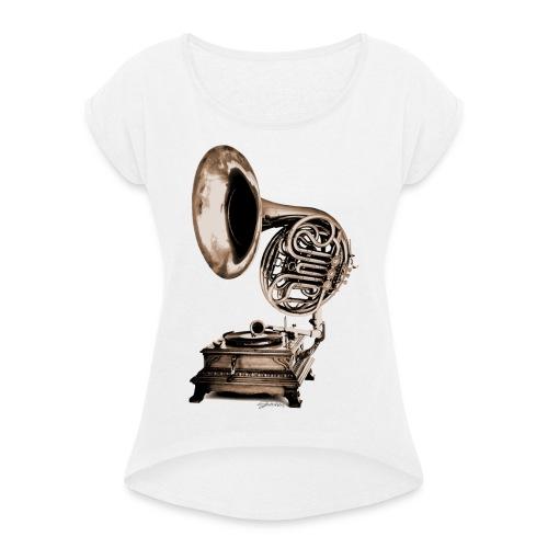 Grammo-Horn - Frauen T-Shirt mit gerollten Ärmeln
