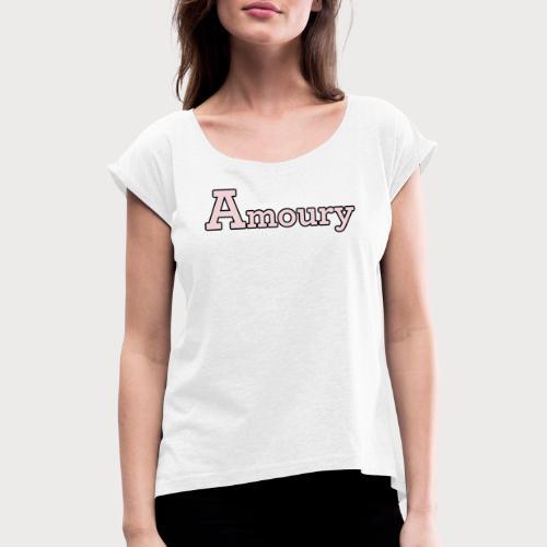 Amoury Logo - Frauen T-Shirt mit gerollten Ärmeln