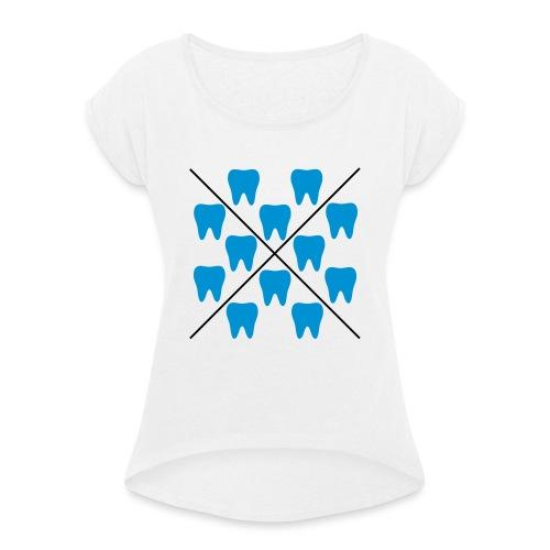 Zähne - Frauen T-Shirt mit gerollten Ärmeln