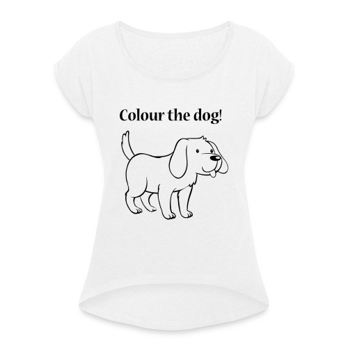 Colour the dog! - Women's T-Shirt with rolled up sleeves
