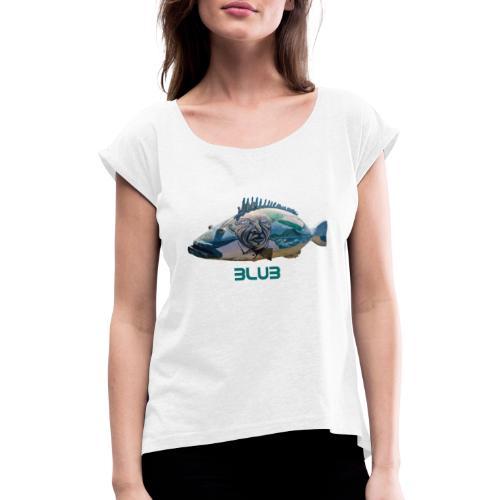 Fisch - Frauen T-Shirt mit gerollten Ärmeln