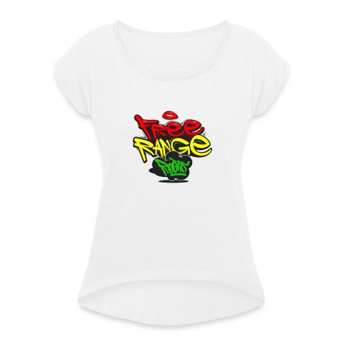 Freerange_Roots - Women's T-Shirt with rolled up sleeves