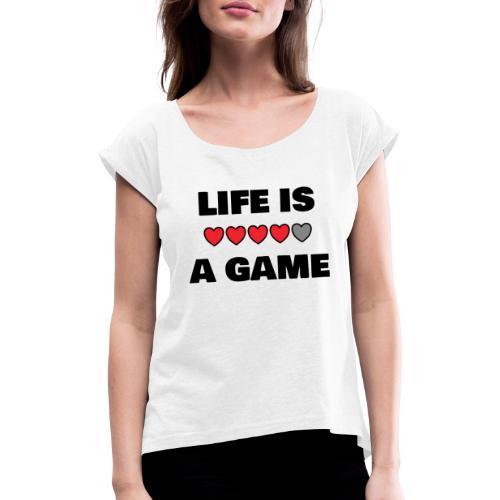 life is a game, black print - T-shirt med upprullade ärmar dam