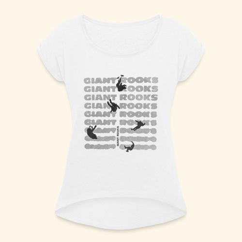 giantrooks - Frauen T-Shirt mit gerollten Ärmeln