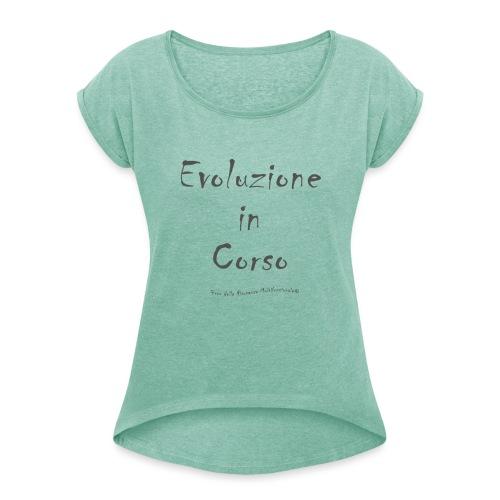Evoluzione in corso - Maglietta da donna con risvolti
