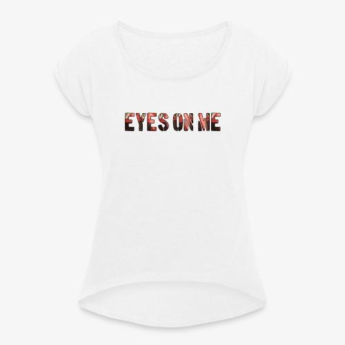 EYES ON ME - Camiseta con manga enrollada mujer
