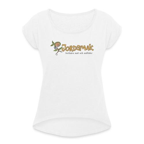 JORDSMAK - T-shirt med upprullade ärmar dam
