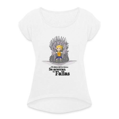 Camiseta hombre: Se acercan las fallas - Camiseta con manga enrollada mujer