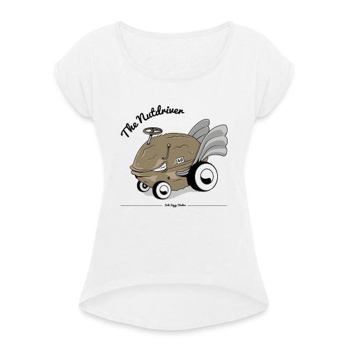 Nutdriver - Frauen T-Shirt mit gerollten Ärmeln