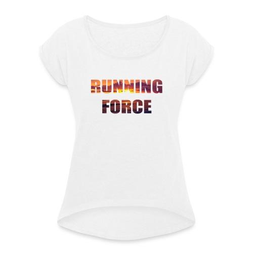 Logo-Shirt RUNNINGFORCE - Frauen T-Shirt mit gerollten Ärmeln