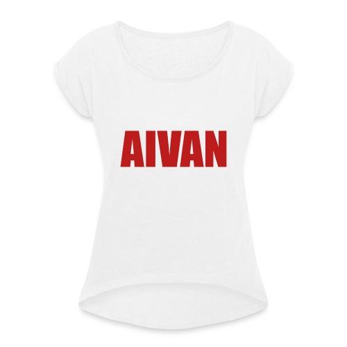Aivan (Aivan) - Naisten T-paita, jossa rullatut hihat