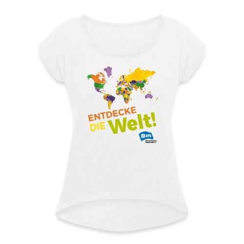 Entdecke die Vielfalt der Welt mit AFS - Frauen T-Shirt mit gerollten Ärmeln