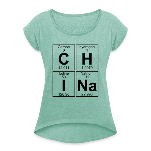 C-H-I-Na (china) - Full - Women's T-Shirt with rolled up sleeves
