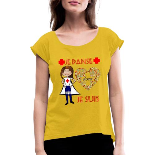 Je panse je suis - T-shirt à manches retroussées Femme