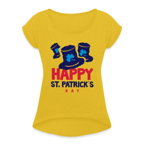 Happy St. Patrick's Bay - Women's T-Shirt with rolled up sleeves