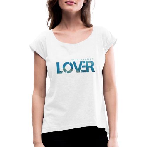 Stay Summer Lover - Maglietta da donna con risvolti