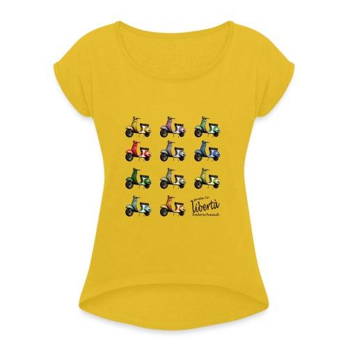 ♂ BIO-SHIRT: gusta la libertà - Frauen T-Shirt mit gerollten Ärmeln