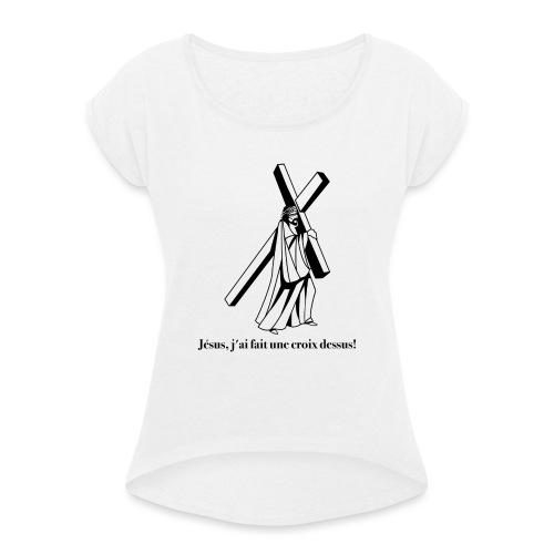 JC 01 - T-shirt à manches retroussées Femme