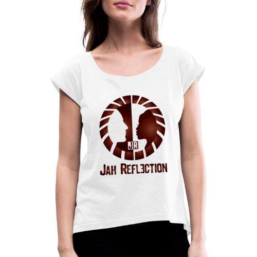 Jah Reflection - Vrouwen T-shirt met opgerolde mouwen