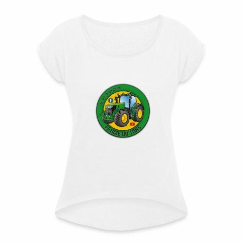 Logo de la Ferme - T-shirt à manches retroussées Femme