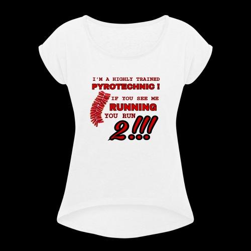 TRAINED pyrotechnic - Vrouwen T-shirt met opgerolde mouwen