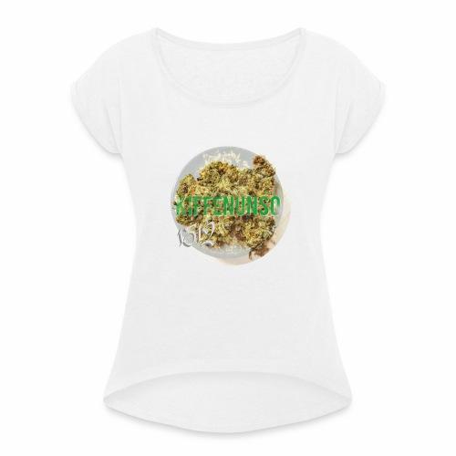 kiffenunso 1312 ! - Frauen T-Shirt mit gerollten Ärmeln