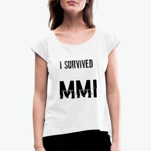 MMI SURVIVOR - T-shirt à manches retroussées Femme