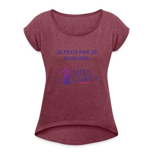 MISS CURVY Je peux pas - T-shirt à manches retroussées Femme