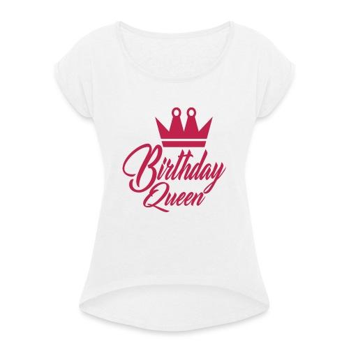birhtday logo - T-shirt à manches retroussées Femme