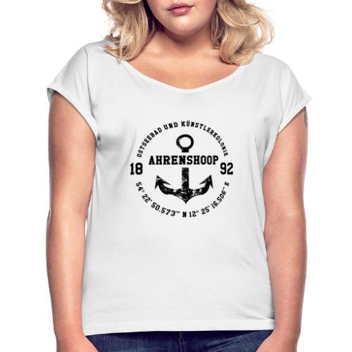 Ostseebad und Künstlerkolonie Ahrenshoop schwarz - Frauen T-Shirt mit gerollten Ärmeln