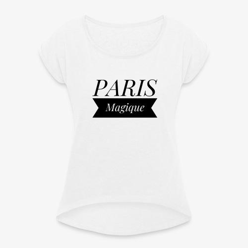 Tee-shirt Paris magique noir - T-shirt à manches retroussées Femme