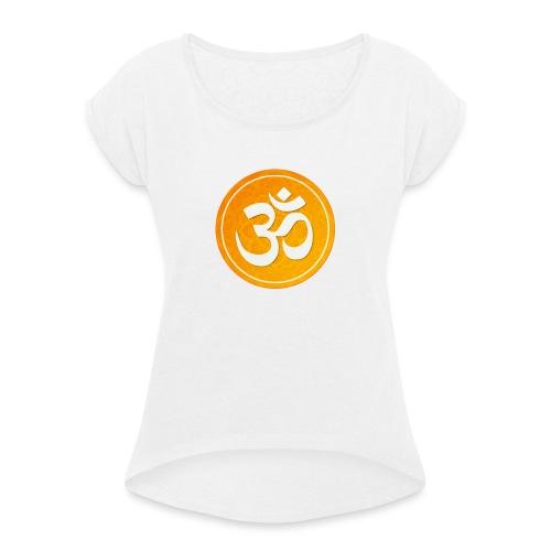 om sign - Vrouwen T-shirt met opgerolde mouwen