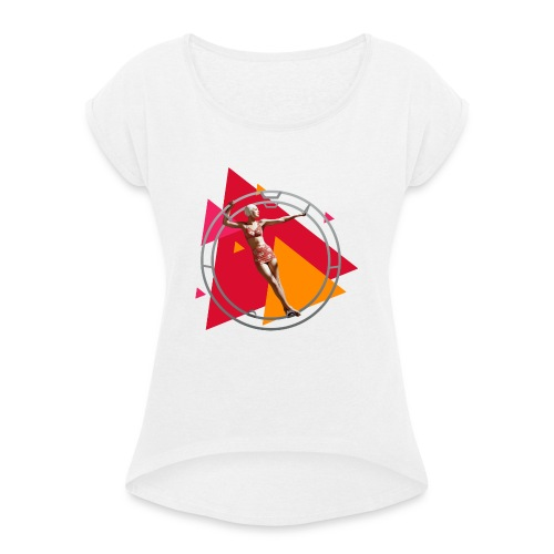 What comes around - Women's T-Shirt with rolled up sleeves