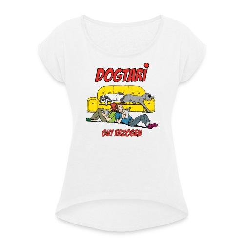 dogtari-wachhunde-promo-o - Frauen T-Shirt mit gerollten Ärmeln