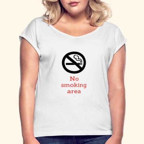 nie pal - Koszulka damska z lekko podwiniętymi rękawami