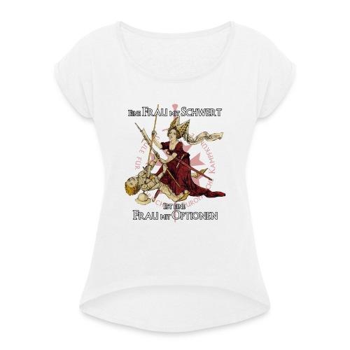 FRAUORDAL gladiatores600dpi - Frauen T-Shirt mit gerollten Ärmeln