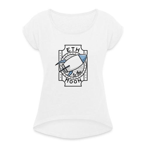ETH to the Moon - Frauen T-Shirt mit gerollten Ärmeln