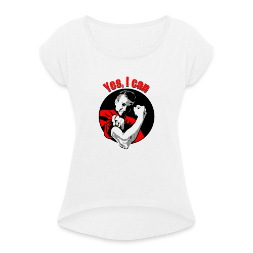 Yes I can rood - Vrouwen T-shirt met opgerolde mouwen