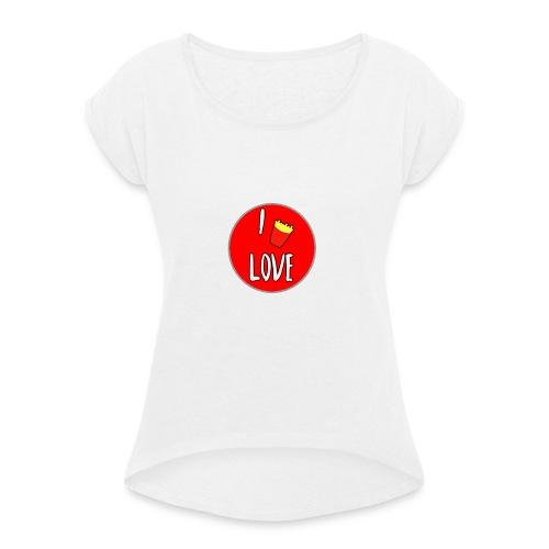 Papas Fritas - Camiseta con manga enrollada mujer
