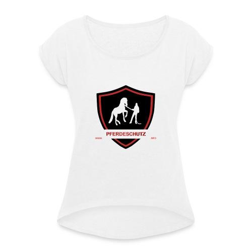 Pferdeschutz Withe - Frauen T-Shirt mit gerollten Ärmeln