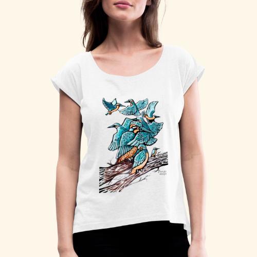 Eisvogel Rudel - Frauen T-Shirt mit gerollten Ärmeln