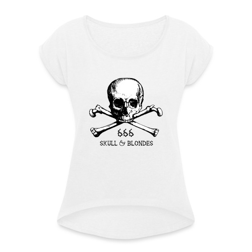 skull & blondes (black) - Frauen T-Shirt mit gerollten Ärmeln