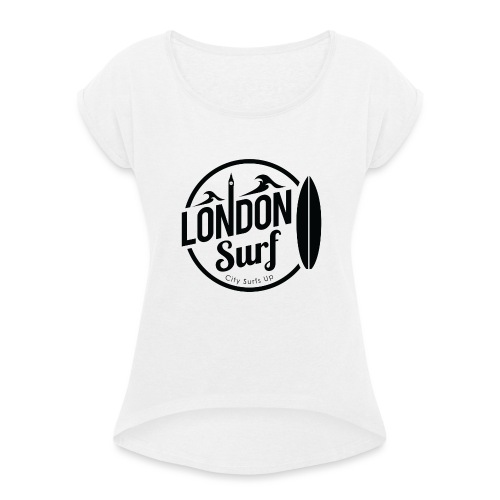 London Surf - Black - Women's T-Shirt with rolled up sleeves