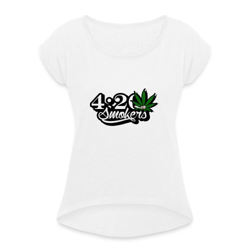 420 smoker - Women's T-Shirt with rolled up sleeves