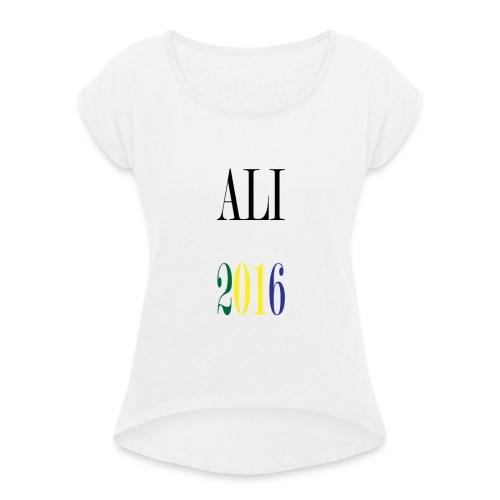 ALI 2016 Président - T-shirt à manches retroussées Femme