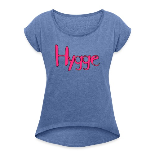 Hygge - Dame T-shirt med rulleærmer