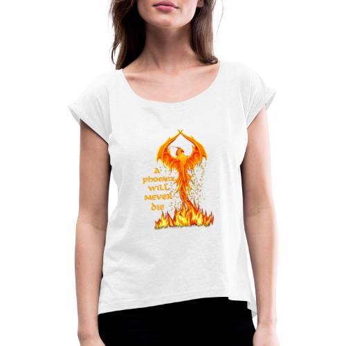 Phönix - Frauen T-Shirt mit gerollten Ärmeln