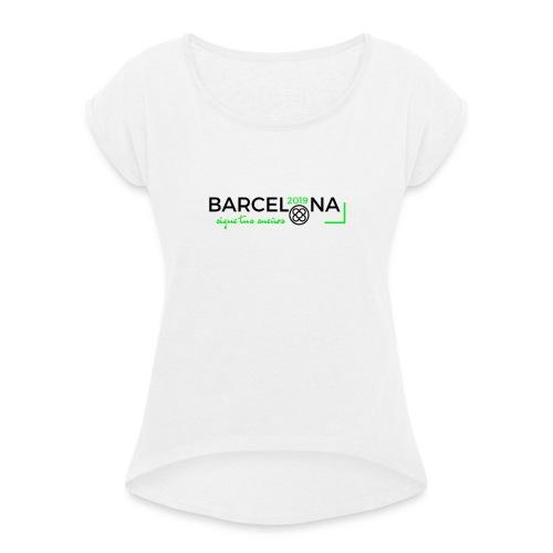 Barcelona - Frauen T-Shirt mit gerollten Ärmeln
