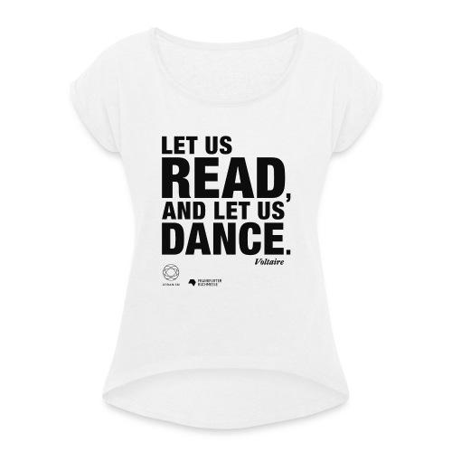 LET US READ | Bookish Merch - Frauen T-Shirt mit gerollten Ärmeln